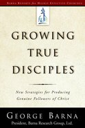 Growing True Disciples eBook