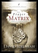 The Prayer Matrix (Lifechange Books Series)