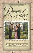 Ransom of Love (#05 in Mail Order Bride Series) eBook