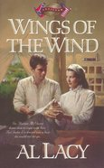 Wings of the Wind (#07 in Battles Of Destiny Series) eBook