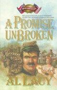 A Promise Unbroken (#01 in Battles Of Destiny Series) eBook