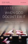 When God Doesn't Fix It Study Guide eBook