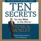 Ten Secrets For the Man in the Mirror eAudio
