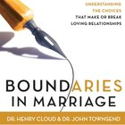 Boundaries in Marriage (Unabridged, 8 Hours) eAudio