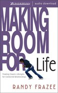 Making Room For Life eAudio