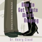 How to Get a Date Worth Keeping eAudio