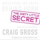 The Dirty Little Secret eAudio