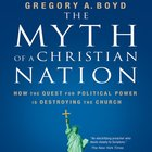 The Myth of a Christian Nation eAudio