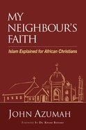 My Neighbour's Faith Paperback