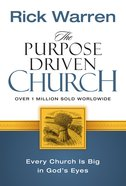 The Purpose Driven Church (The Purpose Driven Church Series) eBook