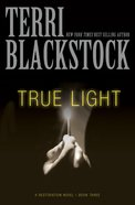 True Light (#03 in Restoration Novels Series) eBook