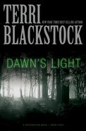 Dawn's Light (#04 in Restoration Novels Series)