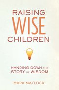 Raising Wise Children eBook