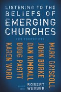 Listening to the Beliefs of Emerging Churches eBook