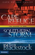 Cape Refuge/Southern Storm (2 Books in 1) (Cape Refuge Series)