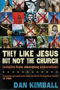 They Like Jesus, But Not the Church eBook