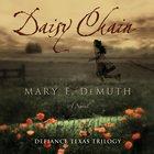 Daisy Chain (Defiance Texas Trilogy Series) eAudio