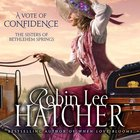 A Vote of Confidence (The Sisters Of Bethlehem Springs Series)