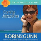 Coming Attractions (Katie Weldon Series) eAudio