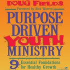 Purpose Driven Youth Ministry (Purpose Driven Youth Ministry Series) eAudio