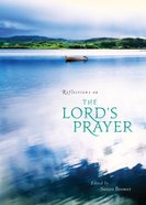 Reflections on the Lord's Prayer eAudio