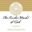 The Tender Words of God eAudio