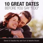 10 Great Dates Before You Say 'I Do' eAudio