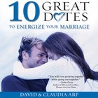 10 Great Dates to Energize Your Marriage eAudio