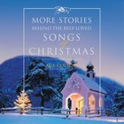 More Stories Behind the Best-Loved Songs of Christmas eAudio