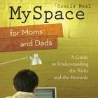 Myspace For Moms and Dads eAudio