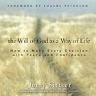 The Will of God as a Way of Life eAudio