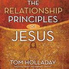 The Relationship Principles of Jesus eAudio