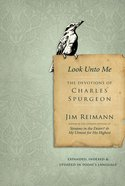 Look Unto Me: The Devotions of Charles Spurgeon eBook