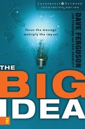 The Big Idea (Leadership Network Innovation Series) eBook
