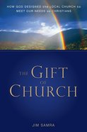 The Gift of Church eBook