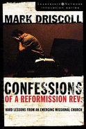 Confessions of a Reformission Rev. (Leadership Network Innovation Series)