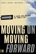 Moving on Moving Forward eBook