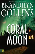 Coral Moon (#02 in Kanner Lake Series) eBook