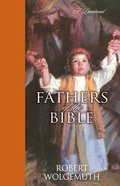 Fathers of the Bible eBook