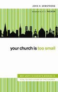 Your Church is Too Small eBook