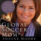 Global Soccer Mom eAudio