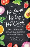 We Laugh, We Cry, We Cook eBook