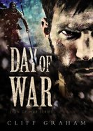 Day of War (#01 in Lion Of The War Series)