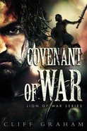 Covenant of War (#02 in Lion Of The War Series) eBook
