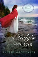 A Lady's Honor (#01 in Cliffs Of Cornwall Series) eBook