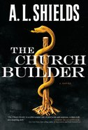 The Church Builder (#01 in The Church Builder Series) eBook