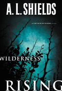 Wilderness Rising (#02 in The Church Builder Series) eBook
