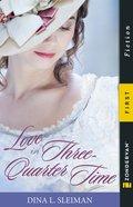 Love in Three-Quarter Time eBook