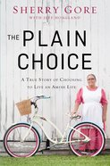 The Plain Choice eBook