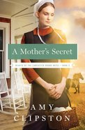 A Mother's Secret (#02 in Hearts Of The Lancaster Grand Hotel Series)